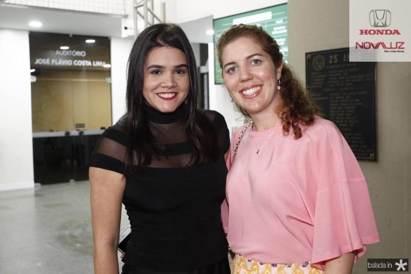 Priscila Leal e Ticiana Queiroz