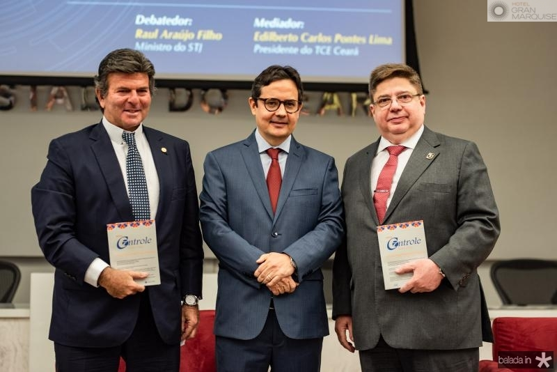 Luiz Fux, Edilberto Pontes e Raul Araujo