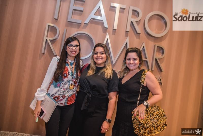 Mariana Amorim, Renata Benevides e Karlla Rodrigues