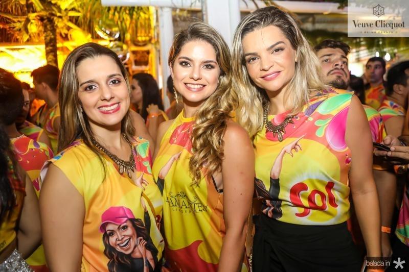 Janaina Bessa, Andreza Gomes e Tamara Passos
