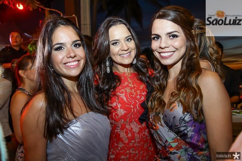 Ursula Sousa, Priscila Cysne e Bruna Braga