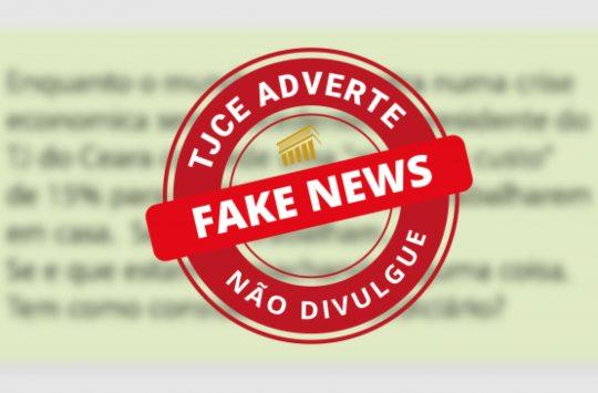 TJCE pedirá investigação de divulgação de Fake News contra magistrados