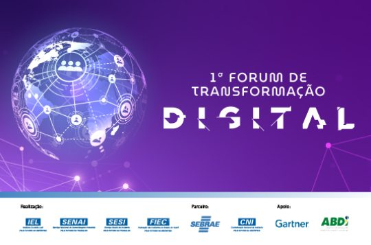 FIEC e Sebrae promovem o I Fórum de Transformação Digital para a indústria