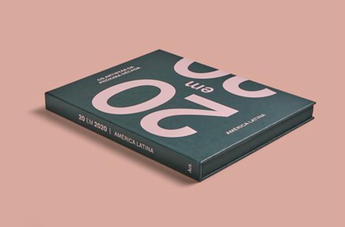 """Livro """"20 em 2020"""" apresenta os artistas da América Latina para próxima década"""