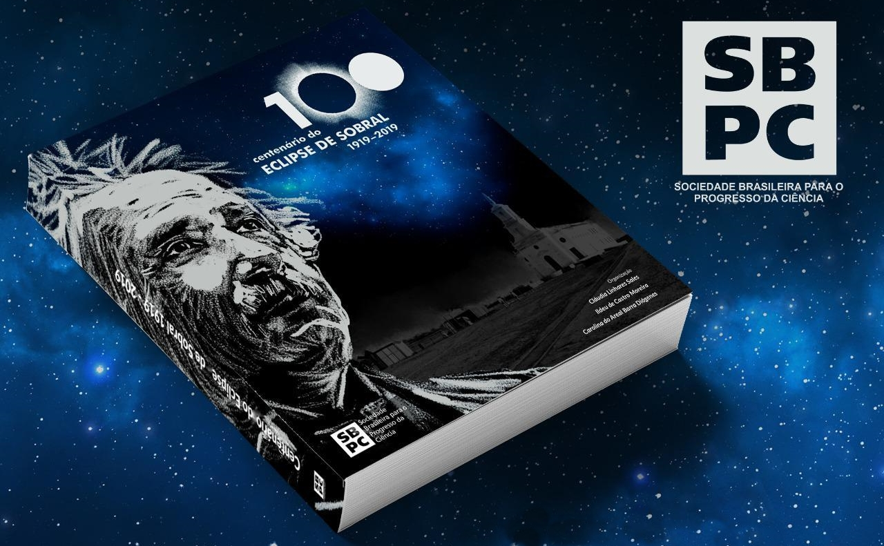 """Assista aqui o lançamento do livro """"Centenário do Eclipse de Sobral: 1919 – 2019″"""