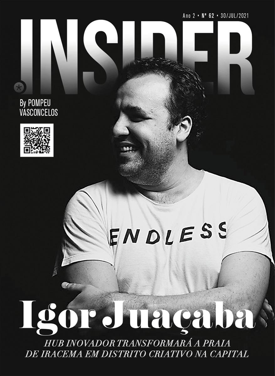 Insider #62 Igor Juaçaba