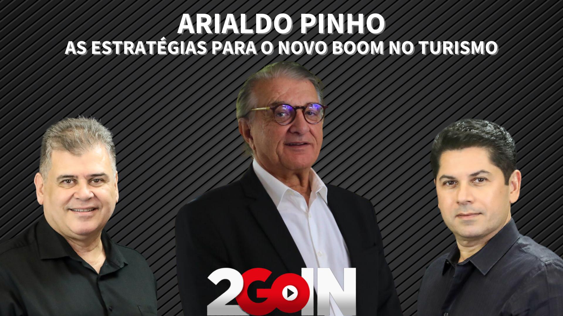 Secretário do Turismo do Ceará, Arialdo Pinho faz um balanço do setor e fala da expectativa para um novo boom do turismo