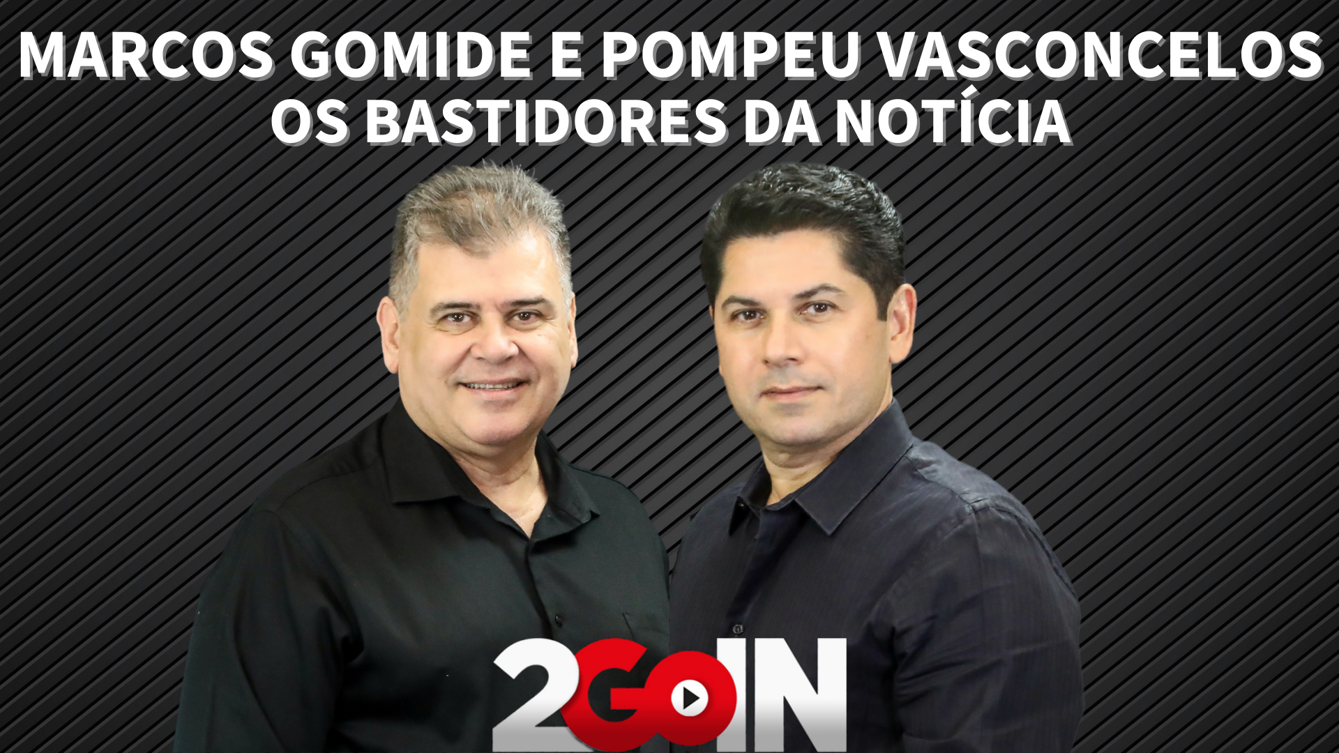 Os bastidores da notícia com Pompeu Vasconcelos e Marcos Gomide